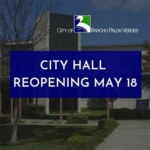 City Hall Reopening May 18