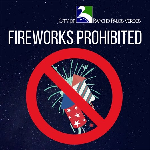 Fireworks are Prohibited in RPV