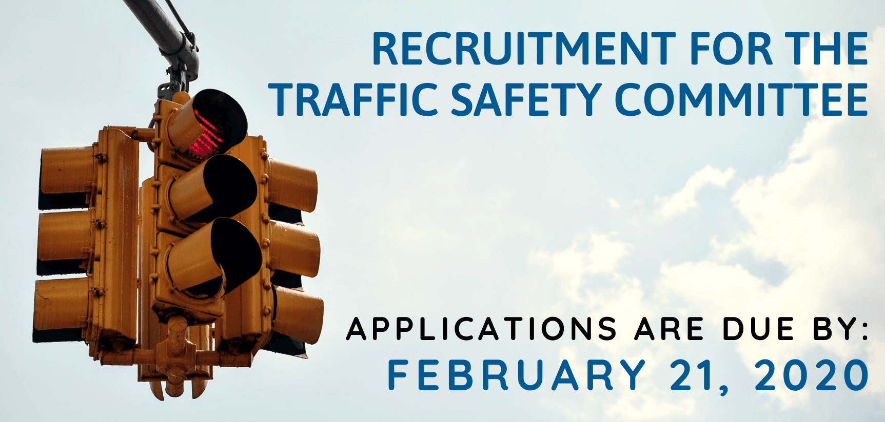 Recruitment - Traffic Safety Committee
